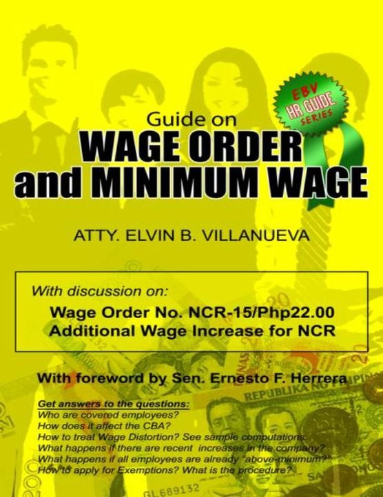 guide to wage orders and minimum wage philippines revised 2011 edition hr practitioner 39 s guide. Black Bedroom Furniture Sets. Home Design Ideas